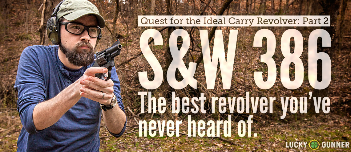 Smith & Wesson 386: The Best Revolver You've Never Heard Of - Lucky
